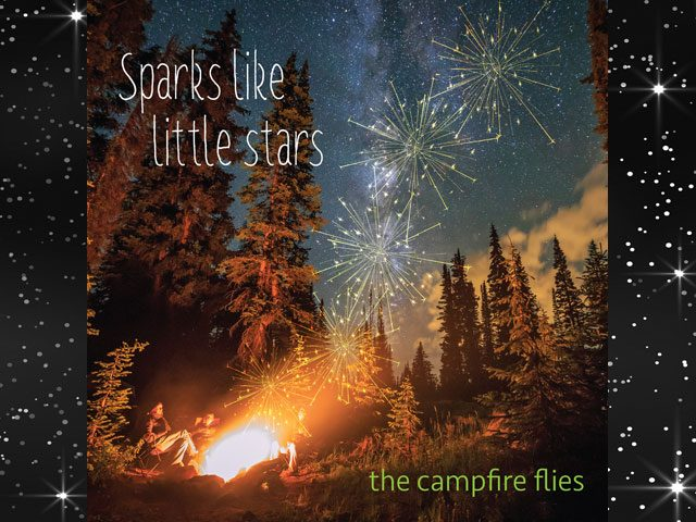 The Campfire Flies - SPARKS LIKE LITTLE STARS cover art
